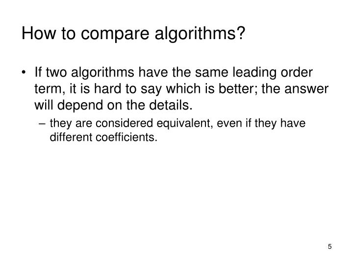 How to compare algorithms?