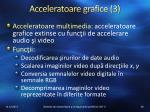 acceleratoare grafice 3