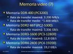 memoria video 7