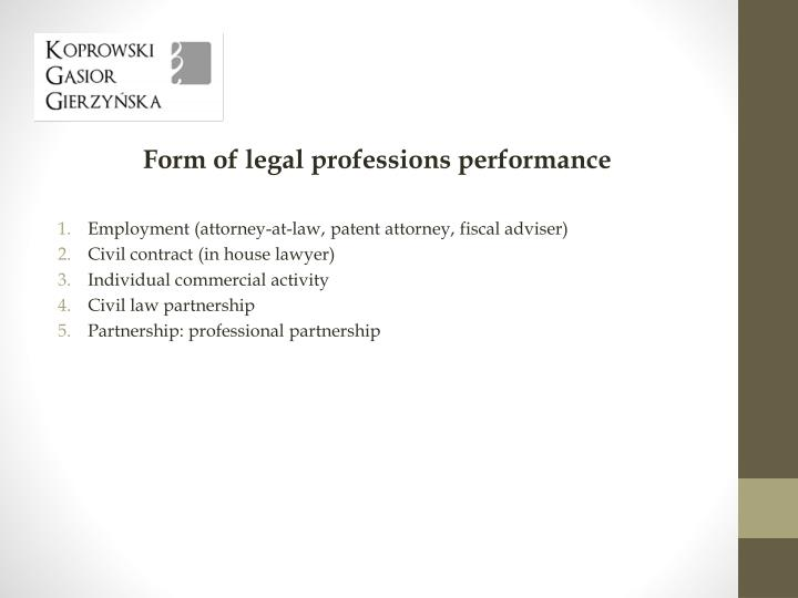 Form of legal professions performance