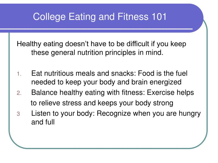 College Eating and Fitness 101