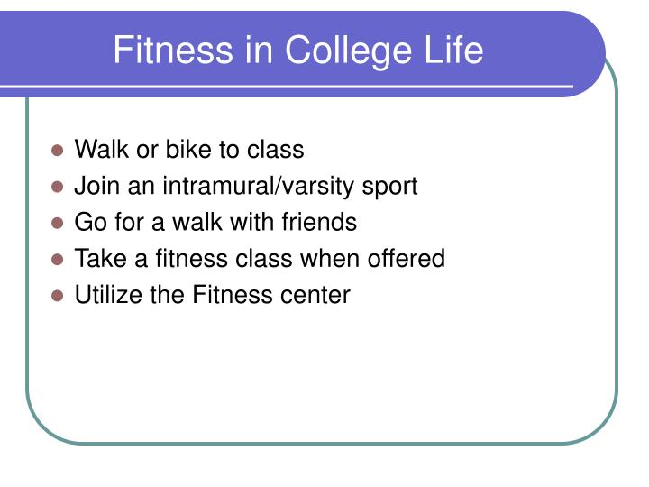 Fitness in College Life