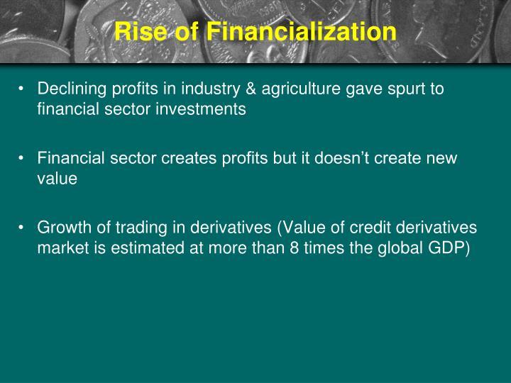 Rise of Financialization