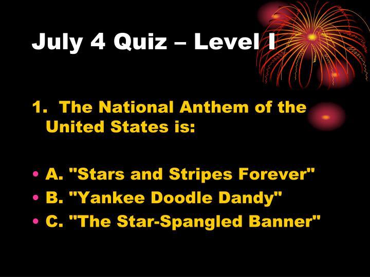 July 4 quiz level i