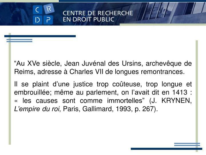 """""""Au XVe siècle, Jean Juvénal des Ursins, archev"""