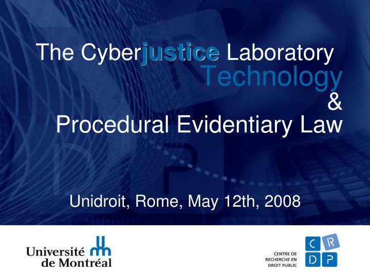 The cyber justice laboratory