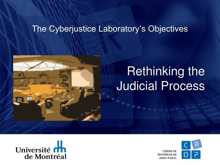 The Cyberjustice Laboratory's Objectives