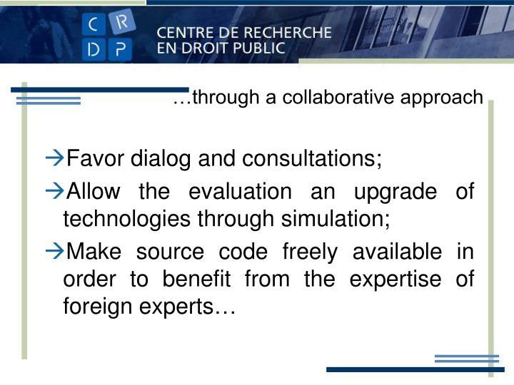 …through a collaborative approach
