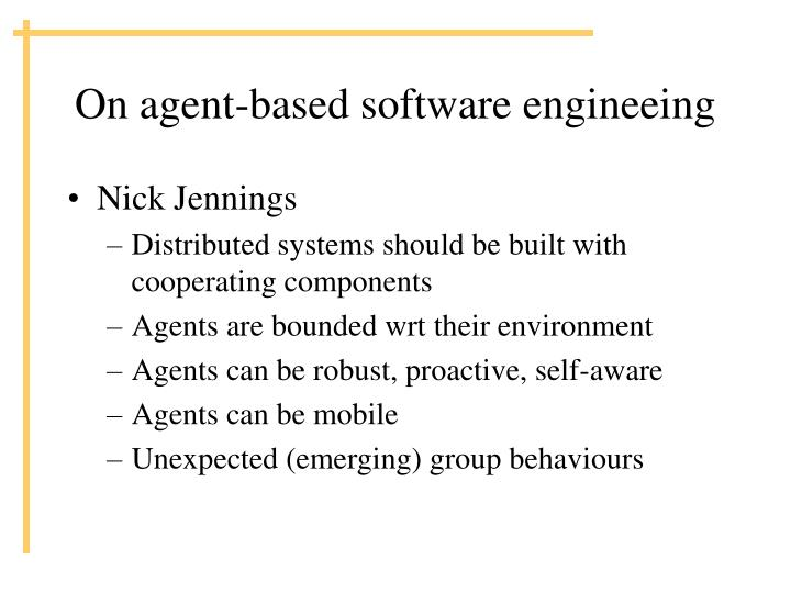 On agent-based software engineeing