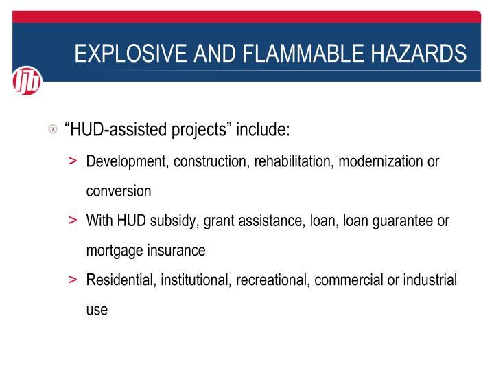 Explosive and flammable hazards1
