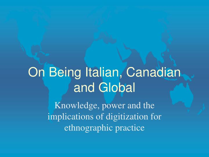 on being italian canadian and global n.