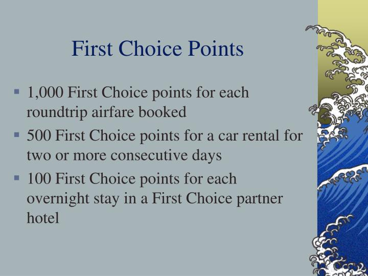 First Choice Points