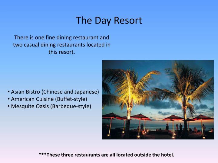The Day Resort