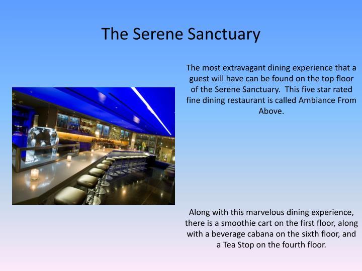 The Serene Sanctuary