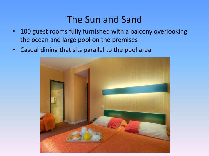 The Sun and Sand