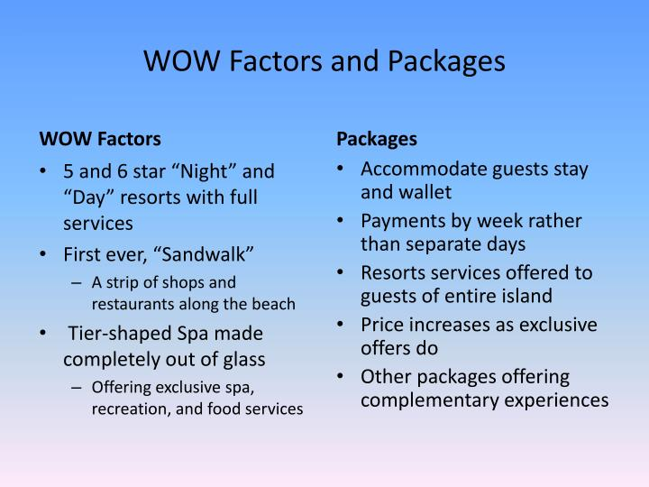 WOW Factors and Packages