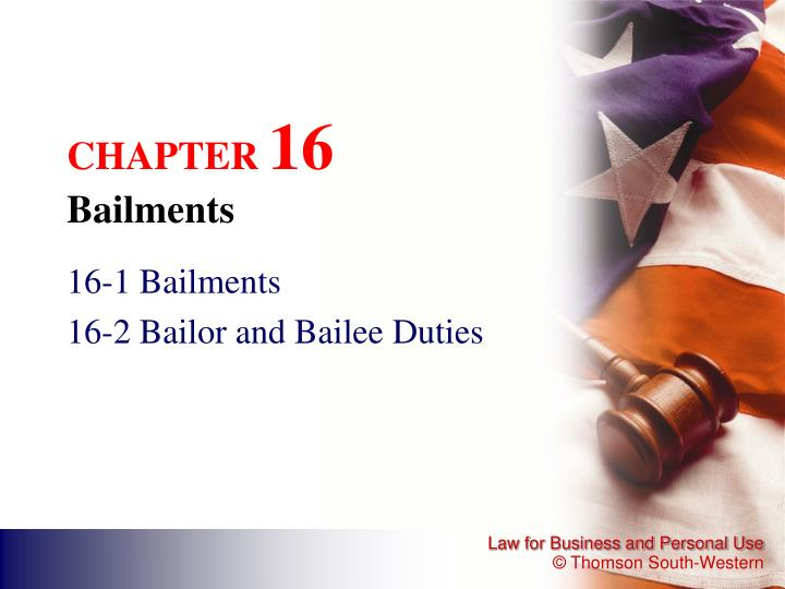 Chapter 16 bailments