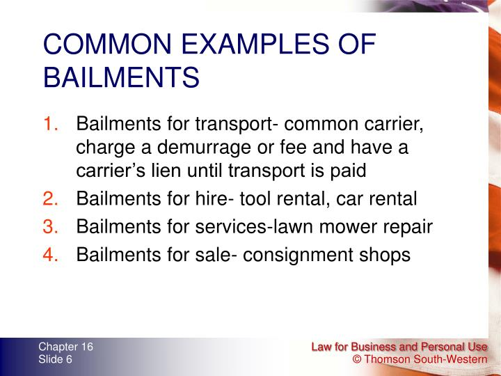 COMMON EXAMPLES OF BAILMENTS