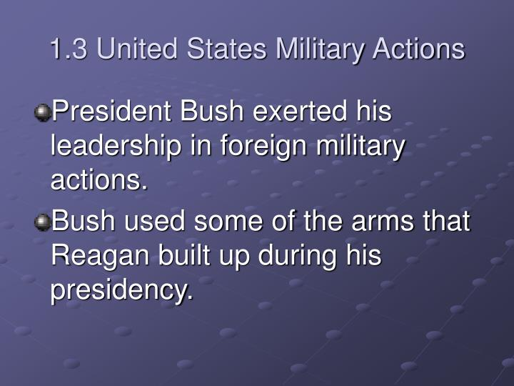 1.3 United States Military Actions