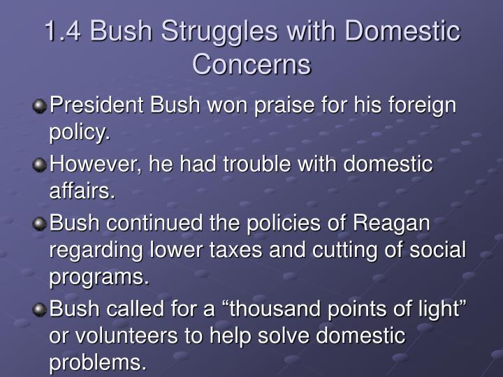 1.4 Bush Struggles with Domestic Concerns