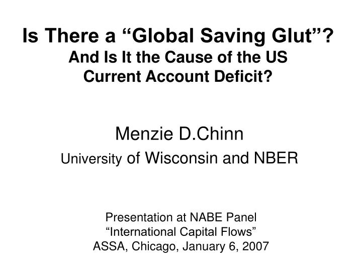 is there a global saving glut and is it the cause of the us current account deficit