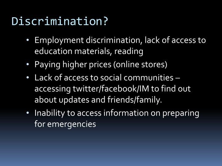Discrimination?