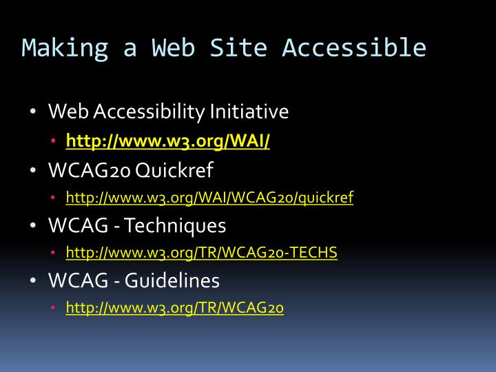 Making a Web Site Accessible