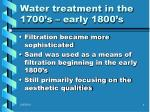 water treatment in the 1700 s early 1800 s