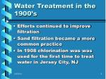 water treatment in the 1900 s