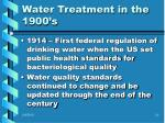water treatment in the 1900 s2