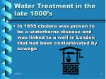 water treatment in the late 1800 s1