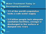 water treatment today in developing countries