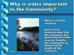 why is water important to the community