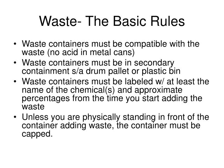 Waste the basic rules