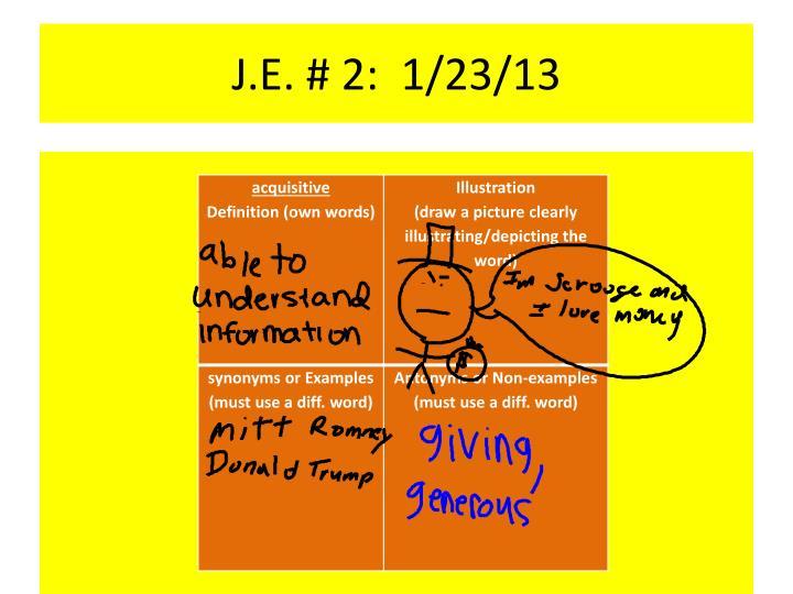 J.E. # 2: