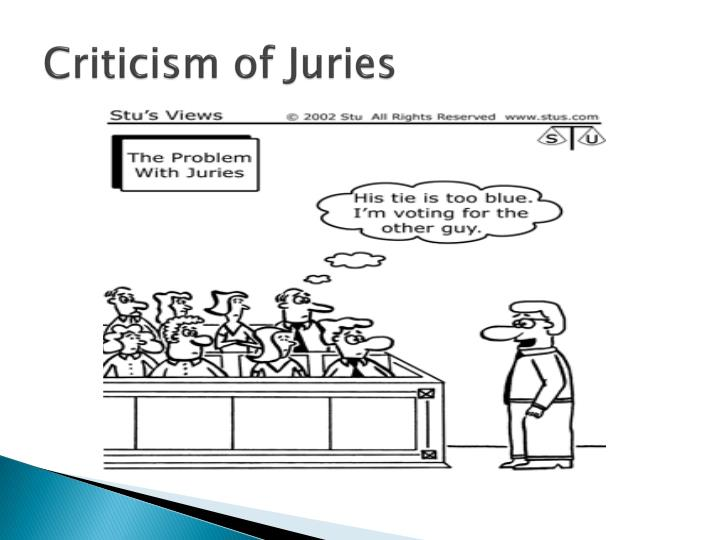 Criticism of Juries