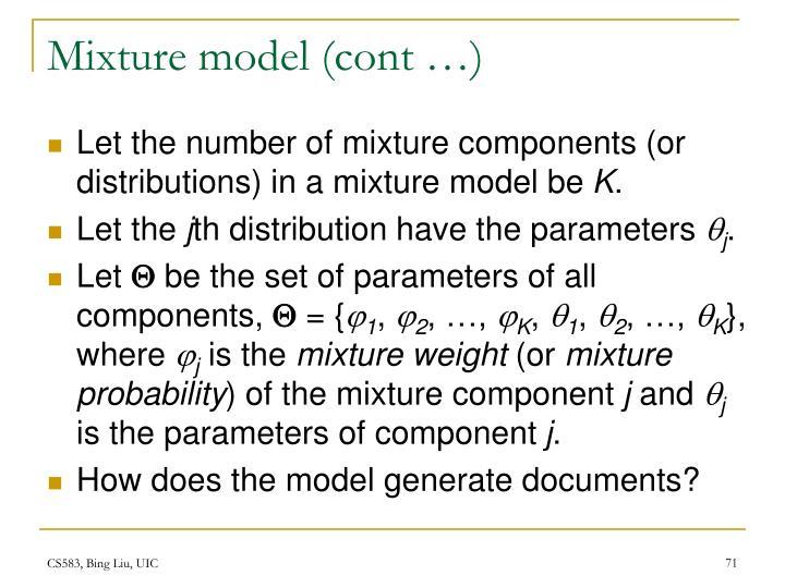 Mixture model (cont …)