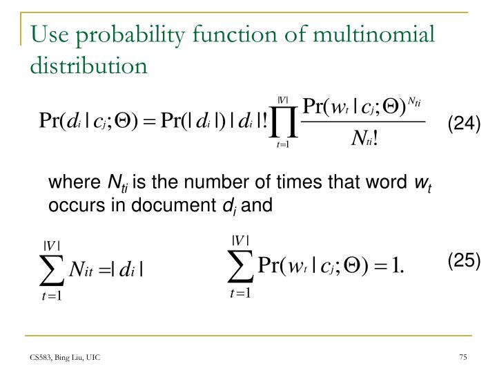 Use probability function of multinomial distribution