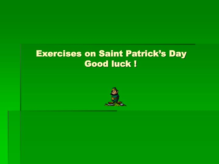 exercises on saint patrick s day good luck
