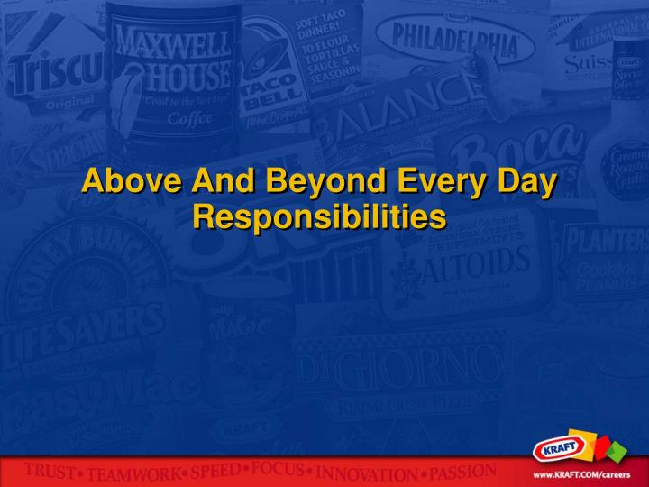 Above And Beyond Every Day Responsibilities
