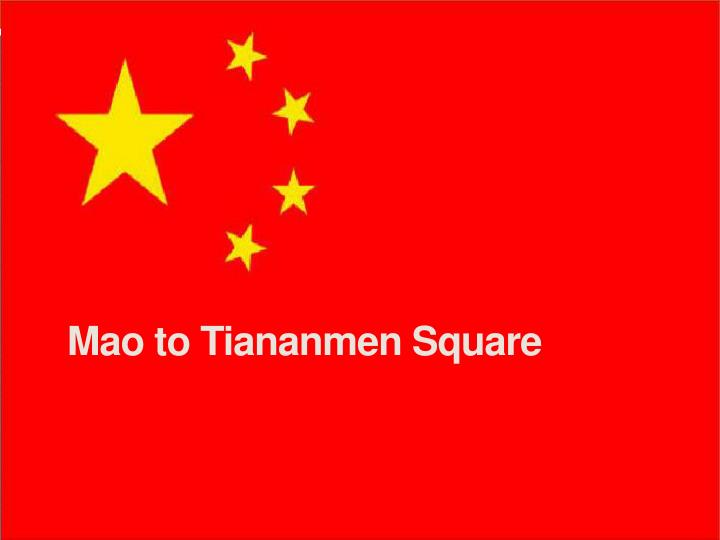 mao to tiananmen square n.