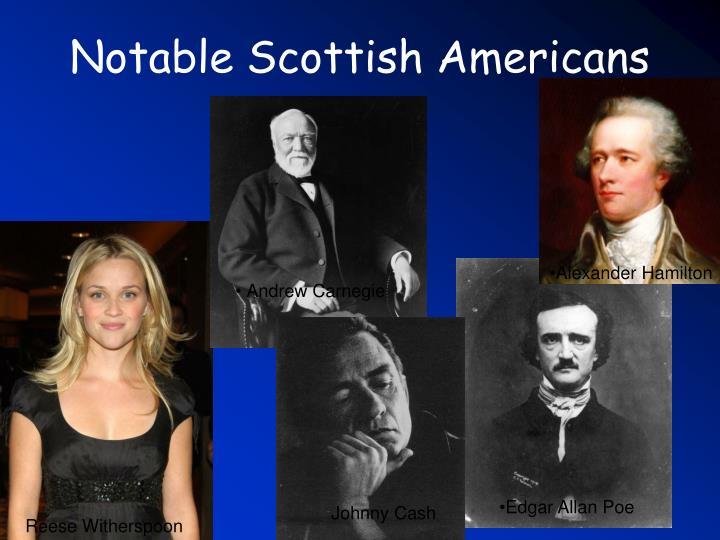 Notable Scottish Americans