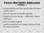 factors that hinder deployment continue