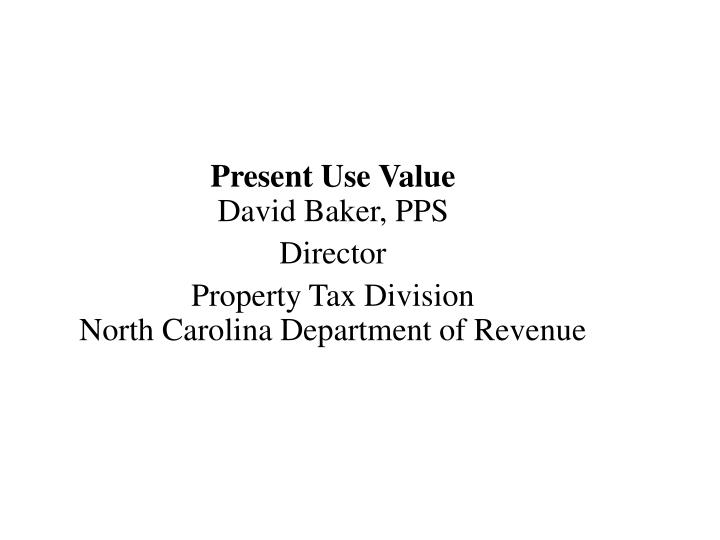 Present Use Value