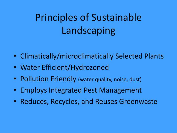 Principles of Sustainable Landscaping
