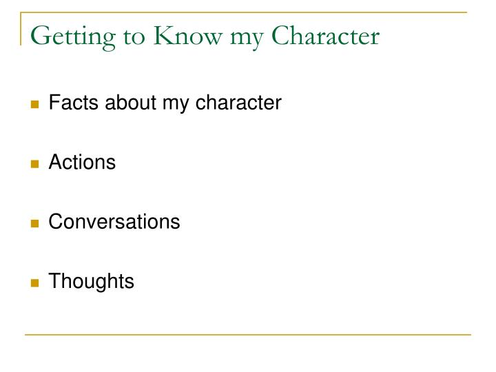 Getting to Know my Character