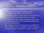 what is difference between reservation and representation