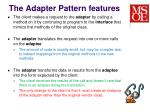 the adapter pattern features
