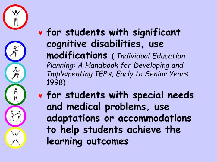 for students with significant cognitive disabilities, use modifications