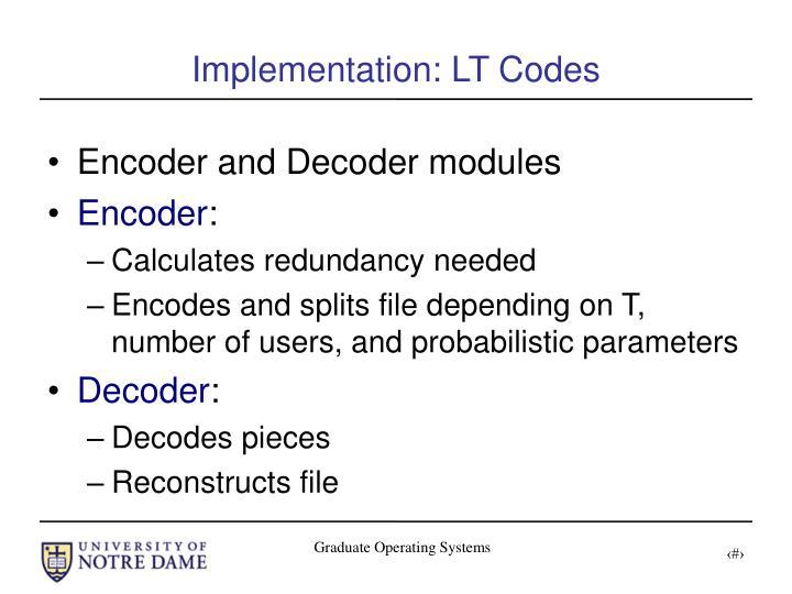 Implementation: LT Codes